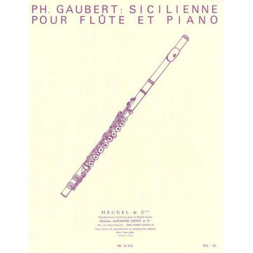 LEDUC GAUBERT PHILIPPE - SICILIENNE POUR FLUTE ET PIANO