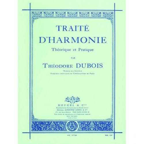 LEDUC DUBOIS THEODORE - TRAITE D HARMONIE, THEORIQUE ET PRATIQUE