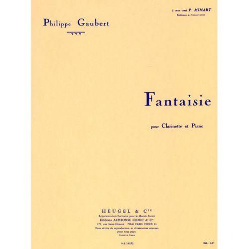HEUGEL GAUBERT PHILIPPE - FANTAISIE - CLARINETTE