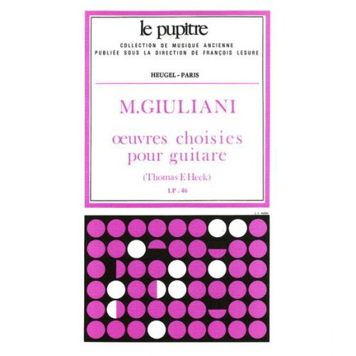 HEUGEL GIULANI OEUVRES CHOISIES POUR GUITARE