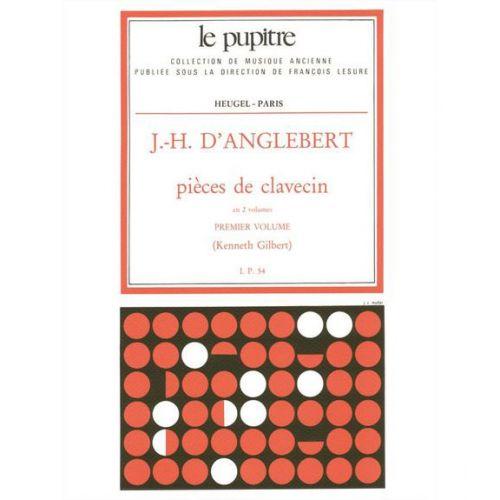 HEUGEL D'ANGLEBERT J. H. - PIECES DE CLAVECIN VOL. 1