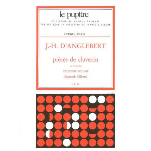 HEUGEL D'ANGLEBERT J. H. - PIECES DE CLAVECIN VOL. 2