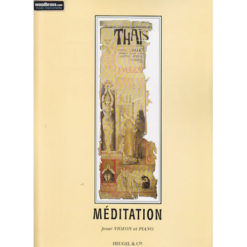 HEUGEL MASSENET - MEDITATION DE THAIS (VIOLON / PIANO)