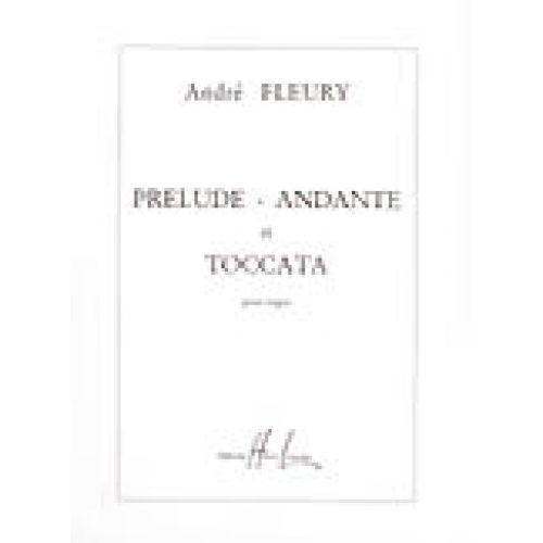 LEMOINE FLEURY ANDRE - PRELUDE, ANDANTE ET TOCCATA - ORGUE
