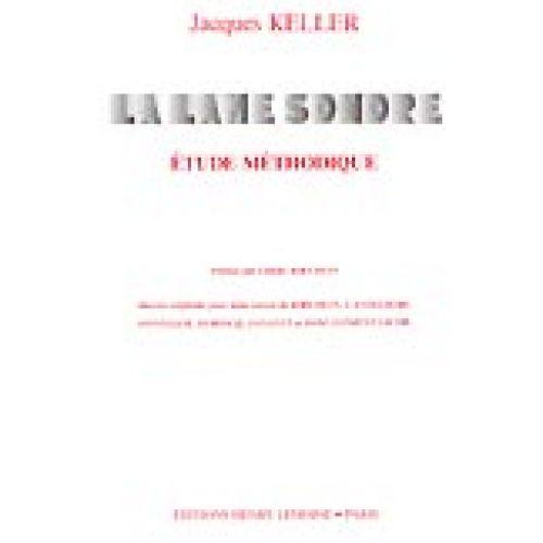 LEMOINE KELLER JACQUES - LAME SONORE - ETUDE MÉTHODIQUE