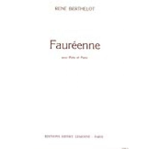 LEMOINE BERTHELOT RENÉ - FAURÉENNE - FLUTE, PIANO