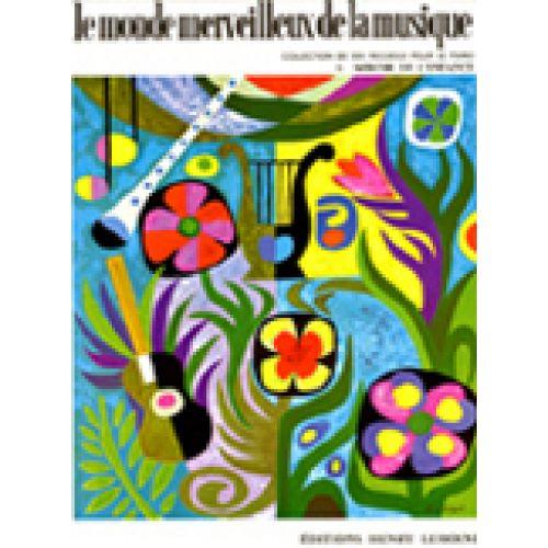 LEMOINE MONDE MERVEILLEUX VOL.1 - MIROIR DE L'ENFANCE - PIANO