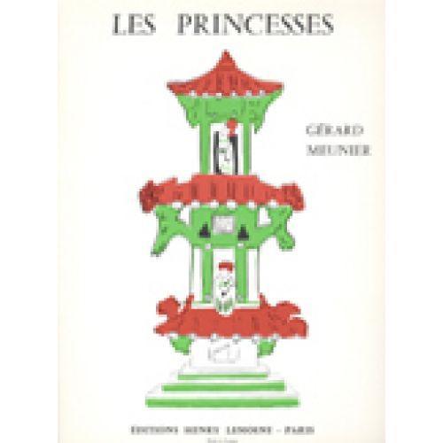 LEMOINE MEUNIER GÉRARD - PRINCESSES (LES) - PIANO