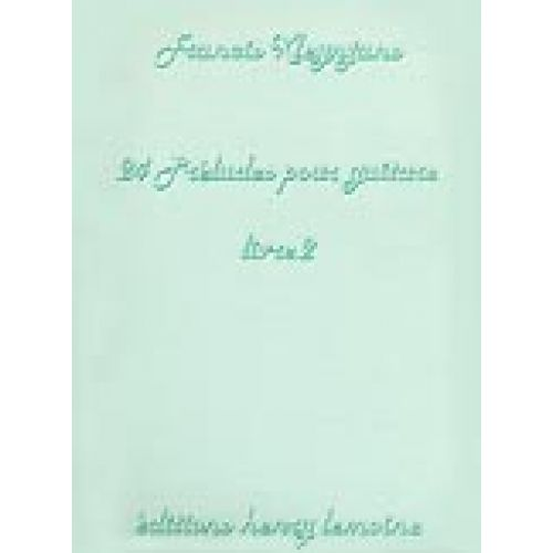 LEMOINE KLEYNJANS FRANCIS - PRÉLUDES (24) VOL.2 - GUITARE