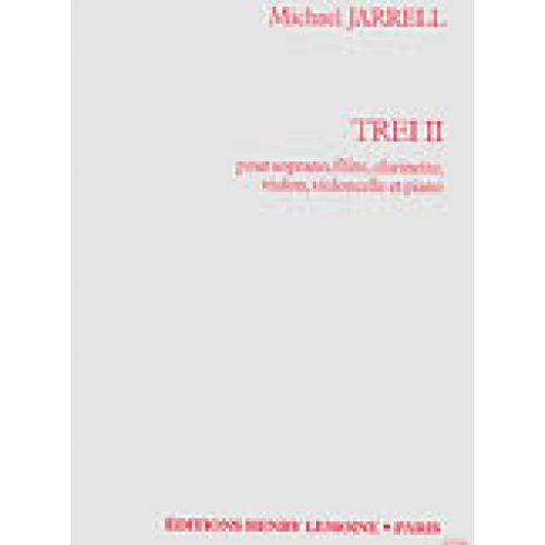 LEMOINE JARRELL M. - TREI II - SOPRANO, 5 INSTRUMENTS