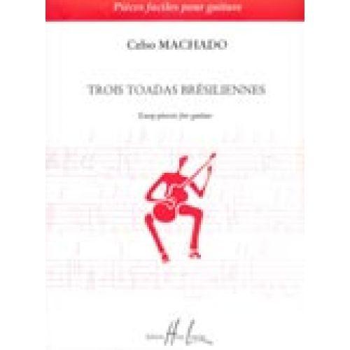 LEMOINE MACHADO CELSO - TOADAS BRESILIENNES (3) - GUITARE
