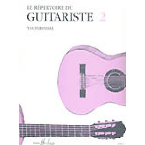 LEMOINE RIVOAL YVON - RÉPERTOIRE DU GUITARISTE VOL.2