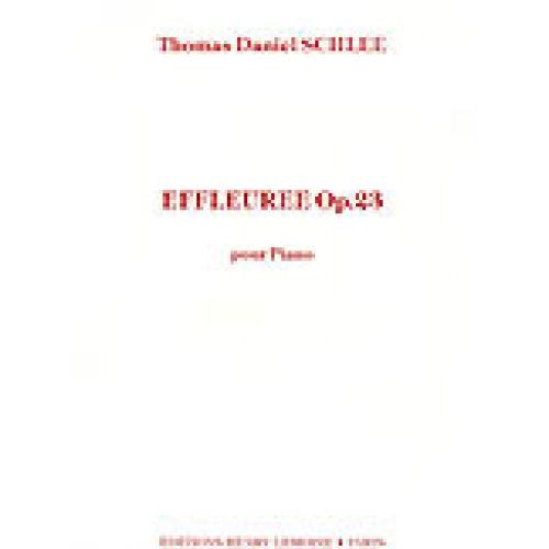 LEMOINE SCHLEE THOMAS DANIEL - EFFLEUREE OP.23 - PIANO