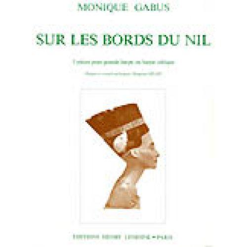 LEMOINE GABUS MONIQUE - SUR LES BORDS DU NIL - HARPE