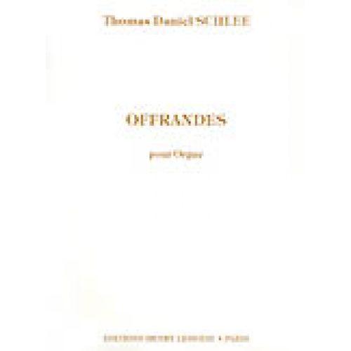 LEMOINE SCHLEE THOMAS DANIEL - OFFRANDES OP.28 - ORGUE