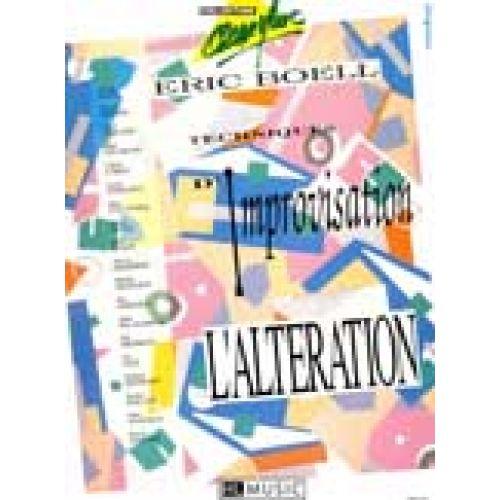 LEMOINE BOELL ERIC - TECHNIQUES D'IMPROVISATION - ALTERATION