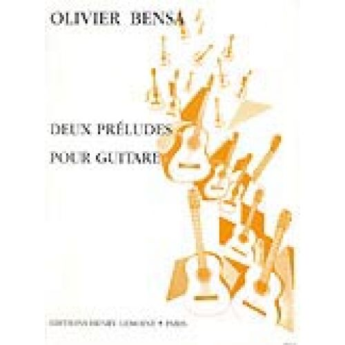 LEMOINE BENSA OLIVIER - PRELUDES (2) - GUITARE