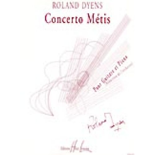 LEMOINE DYENS ROLAND - CONCERTO METIS - GUITARE, PIANO