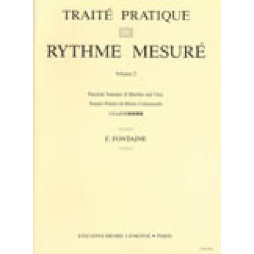 LEMOINE FONTAINE F. - ELEMENTS PRATIQUES DU RYTHME MESURE VOL.2