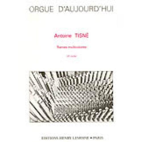 LEMOINE TISNE ANTOINE - TRAMES MULTICOLORES - ORGUE
