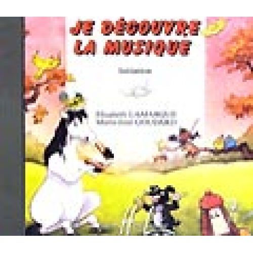 LEMOINE LAMARQUE E./ GOUDARD M.J. - JE DECOUVRE LA MUSIQUE - INITIATION - CD SEUL