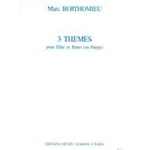 LEMOINE BERTHOMIEU MARC - THÈMES (3) - FLUTE, PIANO (OU HARPE)