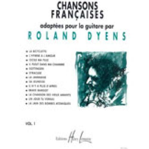 LEMOINE DYENS ROLAND - CHANSONS FRANÇAISES VOL.1 - GUITARE
