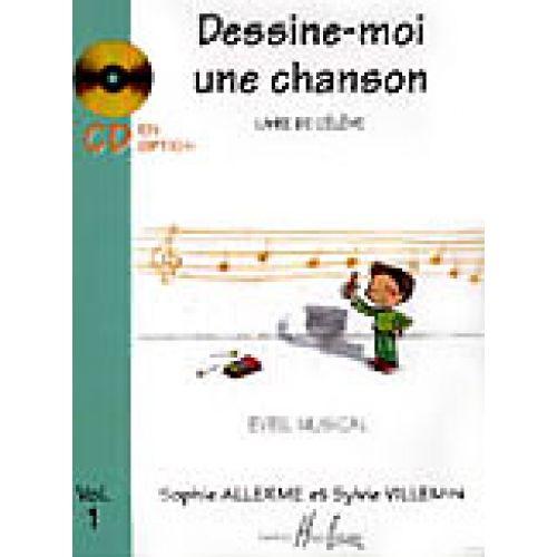 LEMOINE ALLERME S. / VILLEMIN S. - DESSINE-MOI UNE CHANSON VOL.1 ÉLÈVE
