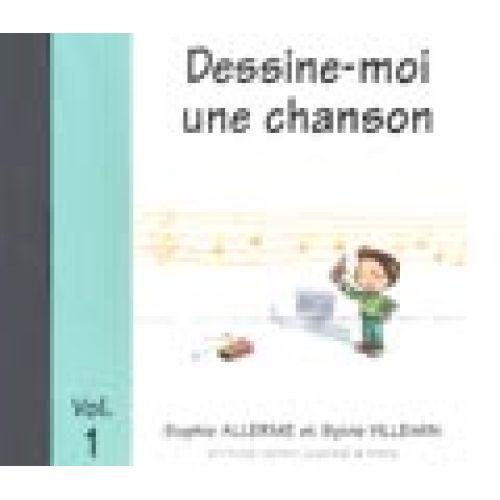 LEMOINE ALLERME S. / VILLEMIN S. - DESSINE-MOI UNE CHANSON VOL.1 - CD SEUL