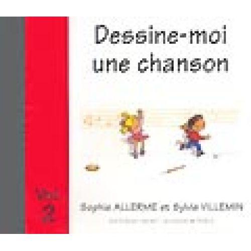 LEMOINE ALLERME S. / VILLEMIN S. - DESSINE-MOI UNE CHANSON VOL.2 - CD SEUL
