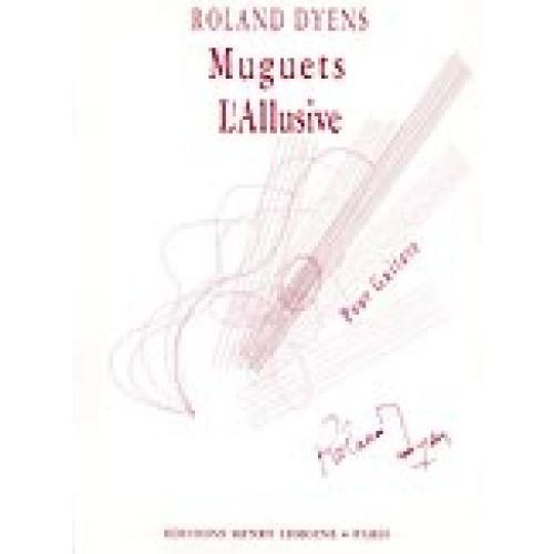 LEMOINE DYENS ROLAND - MUGUET ET L'ALLUSIVE - GUITARE