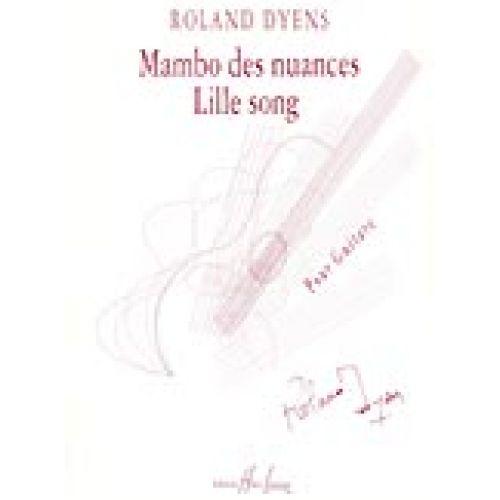 LEMOINE DYENS ROLAND - MAMBO DES NUANCES ET LILLE SONG - GUITARE