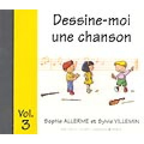 LEMOINE ALLERME S. / VILLEMIN S. - DESSINE-MOI UNE CHANSON VOL.3 - CD SEUL