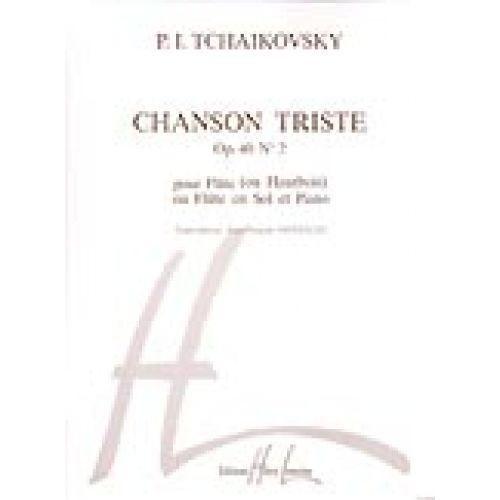 LEMOINE TCHAIKOVSKY P.I. - CHANSON TRISTE - FLUTE OU HAUTBOIS, PIANO