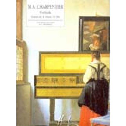 LEMOINE CHARPENTIER MARC-ANTOINE - PRÉLUDE DU TE DEUM H.146 - PIANO