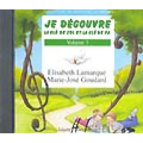 LEMOINE LAMARQUE E./ GOUDARD M.J. - JE DECOUVRE LA CLE DE SOL ET FA VOL.3 - CD SEUL