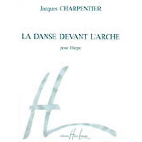 LEMOINE CHARPENTIER JACQUES - LA DANSE DEVANT L'ARCHE - HARPE