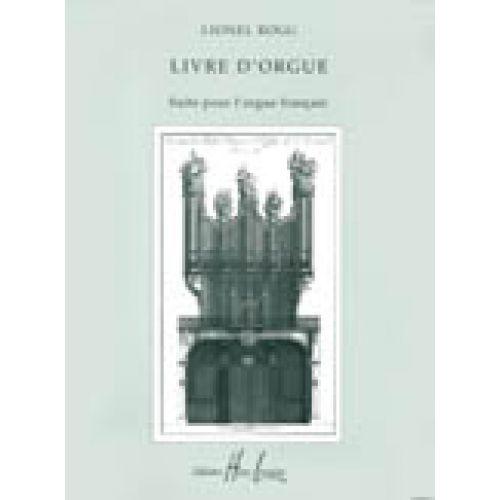 LEMOINE ROGG LIONEL - LIVRE D'ORGUE - ORGUE