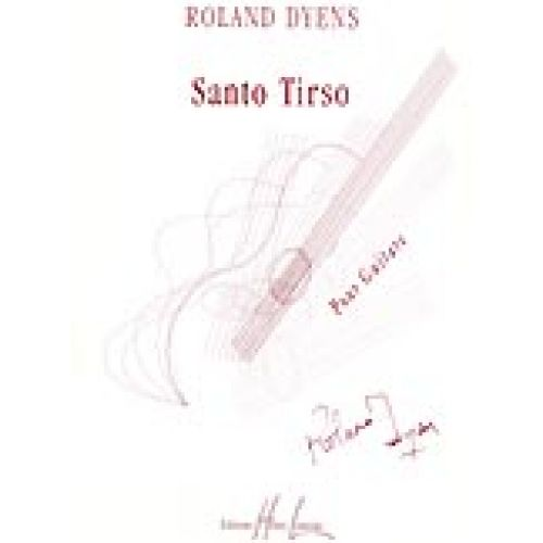 LEMOINE DYENS ROLAND - SANTO TIRSO - GUITARE