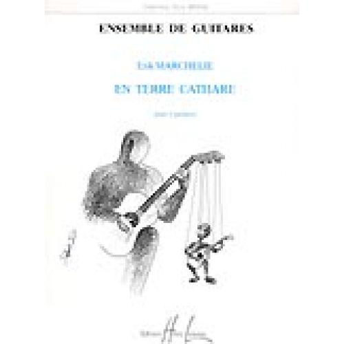LEMOINE MARCHELIE ERIK - EN TERRE CATHARE - 4 GUITARES