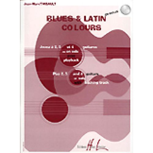 LEMOINE THIBAULT JEAN-MARC - BLUES AND LATIN COLOURS + CD - GUITARE