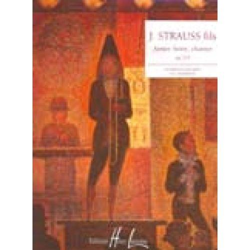 LEMOINE STRAUSS J. - AIMER, BOIRE ET CHANTER OP.333 - PIANO