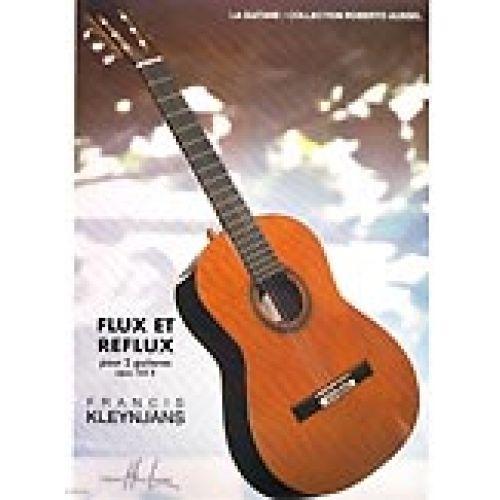 LEMOINE KLEYNJANS FRANCIS - FLUX ET REFLUX - 2 GUITARES