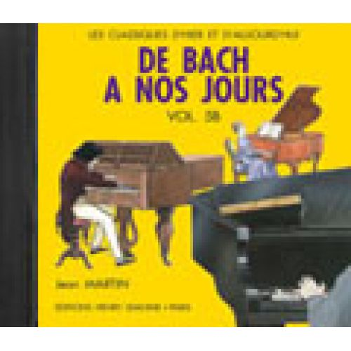 LEMOINE HERVE C./ POUILLARD J. - DE BACH A NOS JOURS VOL.5B - CD SEUL - PIANO