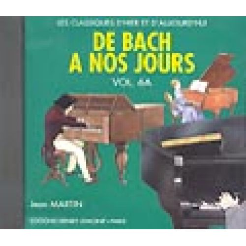 LEMOINE HERVE C./ POUILLARD J. - DE BACH A NOS JOURS VOL.6A - CD SEUL - PIANO