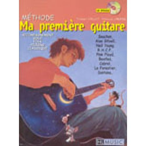 LEMOINE LARBIER P. / VAILLOT T. - MA PREMIÈRE MÉTHODE DE GUITARE + CD