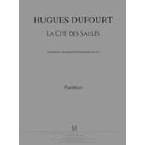 LEMOINE DUFOURT HUGUES - LA CITE DES SAULES - GUITARE ELECTRIQUE, TRANSFORMATION DU SON
