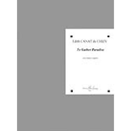 LEMOINE CANAT DE CHIZY E. - TO GATHER PARADISE - CHOEUR A CAPPELLA (SATB)