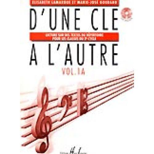 LEMOINE LAMARQUE E. / GOUDARD M.-J. - D'UNE CLÉ À L'AUTRE VOL.1A + CD