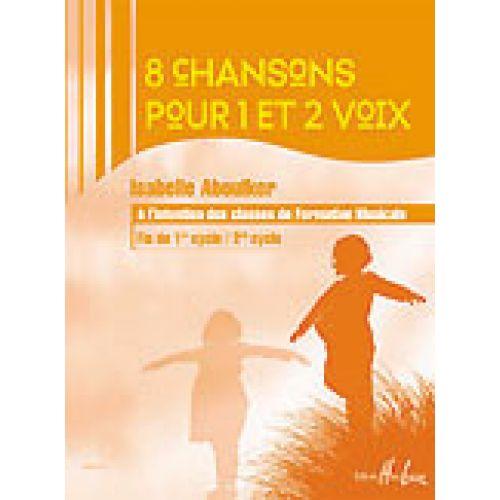 VAN DE VELDE ABOULKER ISABELLE - CHANSONS POUR 1 ET 2 VOIX (8)